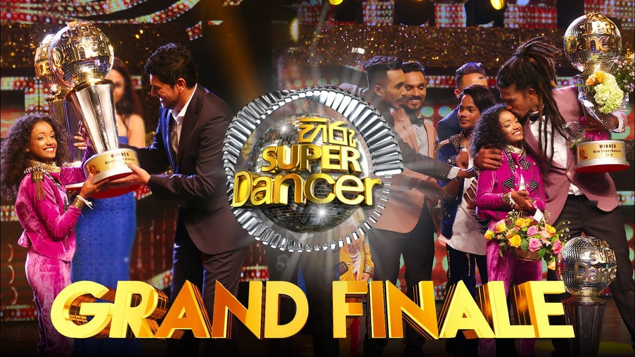 Hiru Super Dancer | Grand Finale | Episode 64 | 2018-05-12