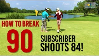 How to Break 90 - Playing with a Subscriber Shooting 84 - Shot by Shot Golf with Commentary
