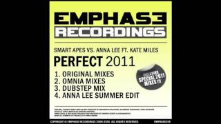 Smart Apes vs. Anna Lee feat. Kate Miles - Perfect 2011 (Omnia Vocal Mix)