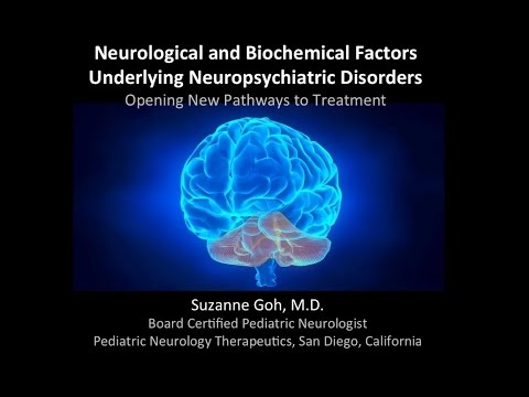 Understanding the neurological and biochemical factors underlying neuropsychiatric disorders