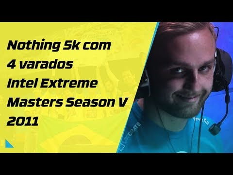 Nothing 5k com 4 varados Intel Extreme Masters Season V 2011