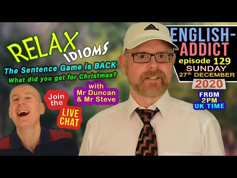 English Addict - Live from England / Sunday 27th December 2020 / Relax Idioms