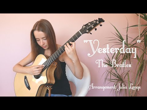 """Yesterday"" - The Beatles, Fingerstyle Guitar Arrangement by Julia Lange"