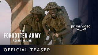 The Forgotten Army Azaadi Ke Liye - Official Teaser | Kabir Khan | Sunny Kaushal, Sharvari | 4K