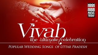 Vivah - The Ultimate Celebration | Audio Jukebox | Vocal | Folk | Shubha Mudgal