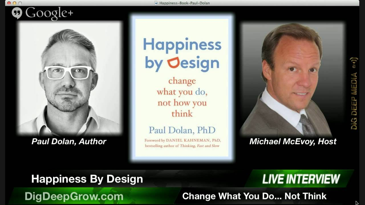 happiness by design change what you do not how you think