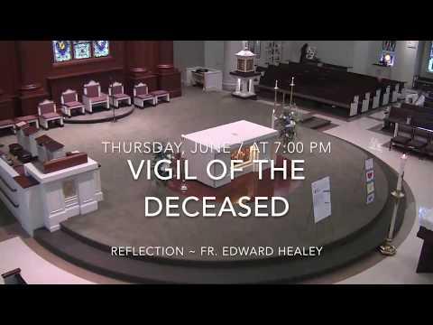 2 of 3 Vigil of Deceased and Morning Prayer Deacon Gregory J  Beckel