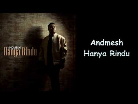 Andmesh  - Hanya Rindu (Lyrics)