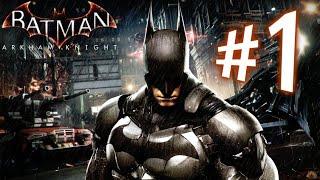 Lets play Batman Arkham Knight 1