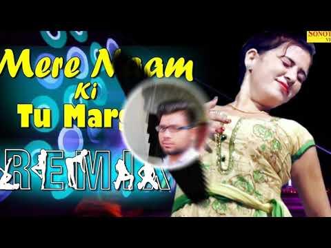 Mere Naam Ki Tu Margi  DJ JAGAT RAJ Latest Haryanvi Song 2018