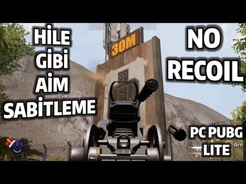 HİLE GİBİ AİM SABİTLEME - NO RECOIL - PC PUBG LITE 2019