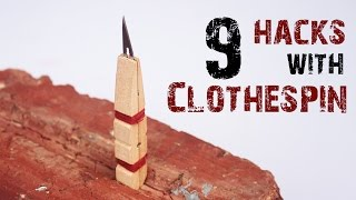 9 LIFE HACKS WITH CLOTHESPIN
