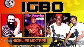 IGBO HIGHLIFE MIXTAPE BY DJSKILZZY ft OSADEBE, OLIVER DE COQUE, SIR WARRIOR, etc