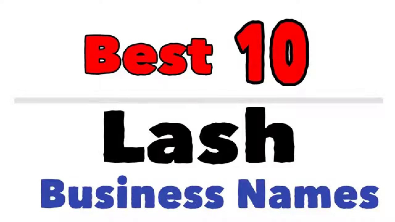 Best Lash Business Names Youtube