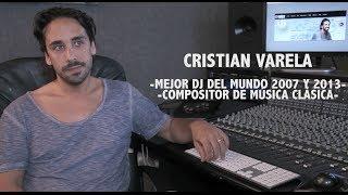 Entrevista a Cristian Varela, mejor DJ Techno del Mundo 2007 y 2013, compositor y productor musical.