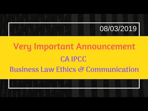 ICAI Important Announcement for CA IPCC Old Syllabus Business Law Ethics & Communication 08/03/2019