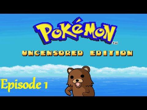 Pokemon: Uncensored Edition [Episode 1]