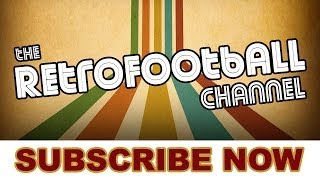 Retro football channel | subscribe now