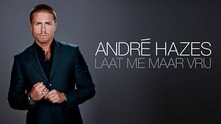 André Hazes - Laat Me Maar Vrij (Officiële audio)