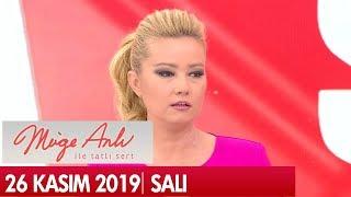Müge Anlı ile Tatlı Sert 26 Kasım 2019 -  Tek Parça