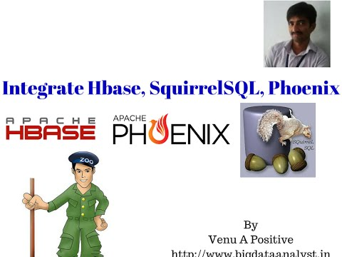 Install and Integrate Hbase, Phoenix, Zookeeper, Squirrel SQL in Pseudo mode Ubuntu