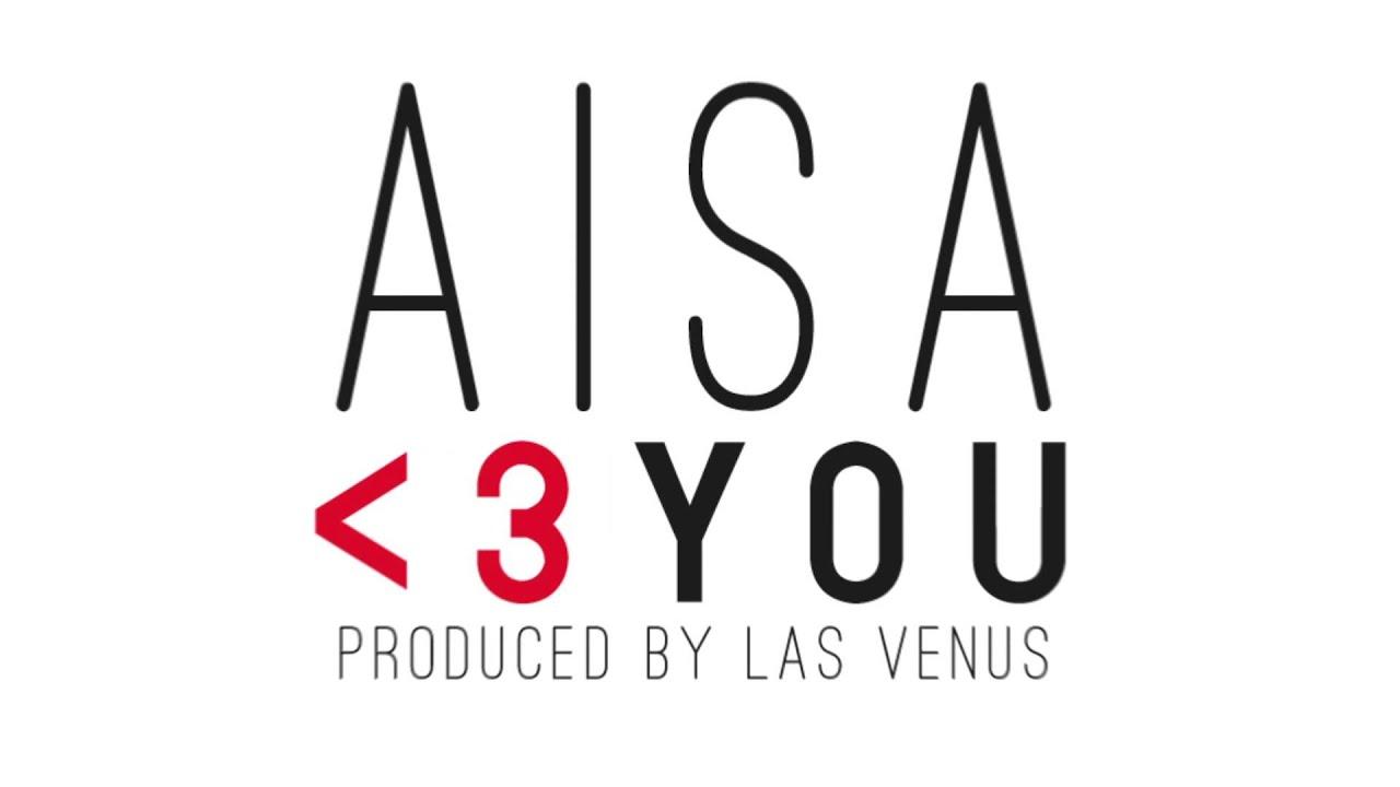 Aisa - Heart You (Prod. Las Venus)