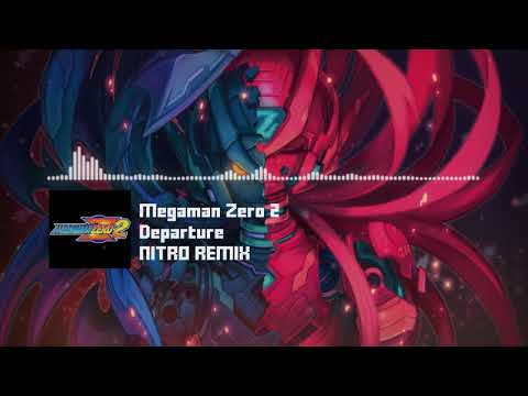 "Megaman Zero 2 - ""Departure"" NITRO Remix"