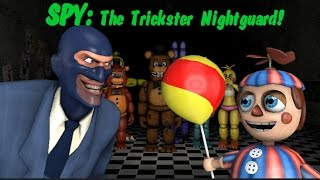 - SFM FNAF2 SPY The Trickster Nightguard