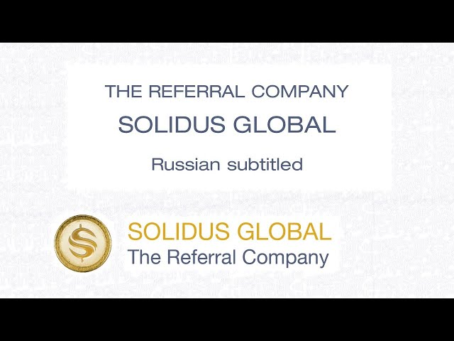 The Referral Company - Solidus Global - Russian CC