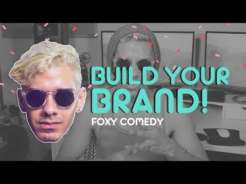 Why Branding Your Channel is VITAL! | Foxy Comedy