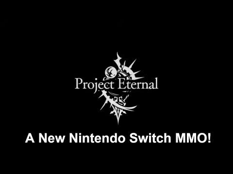 Project Eternal - New Nintendo Switch MMO!