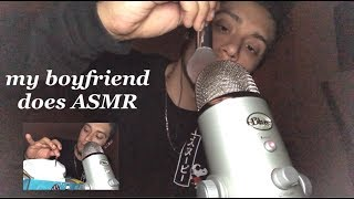My boyfriend gives you ASMR tinglesss