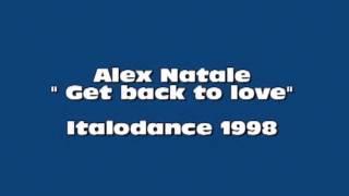 Alex Natale - Get back to love (Italodance 1998)