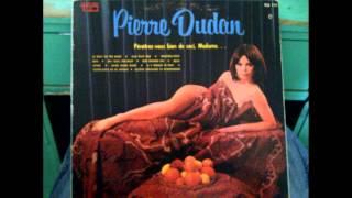 Pierre Dudan - Le bout de tes seins