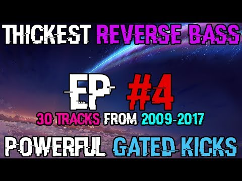 Never Too Early For Hardstyle #4 (2009 - 2017) | 2 Hours of the Hardest Reverse Bass & Gated Kicks