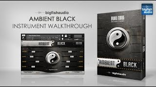 Ambient Black - Instrument Walkthrough