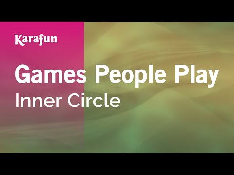 Karaoke Games People Play - Inner Circle *