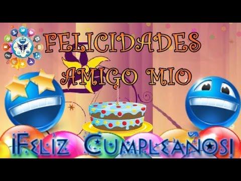 Feliz Cumpleaños Amigo Mio