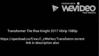 Transformers: The Last Knight 2017 Full Movie  HDRip 1080p