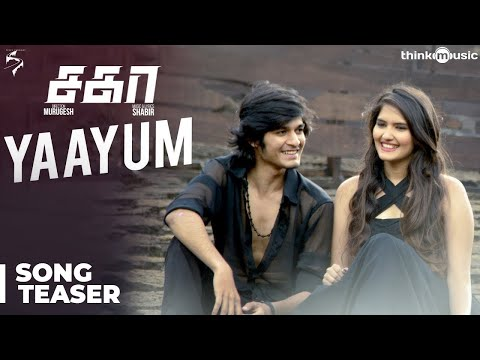 Sagaa Songs | Yaayum Video Song Teaser | Shabir | Murugesh