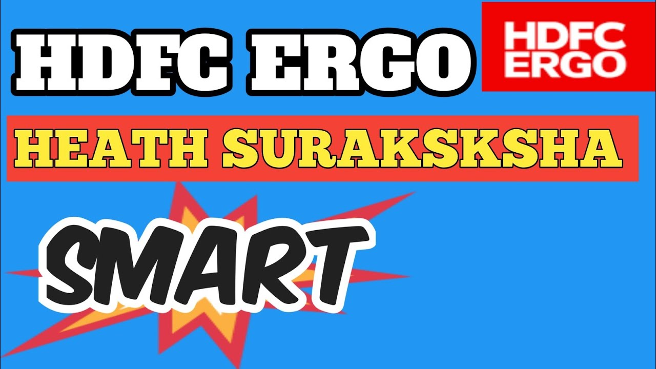 Health Insurance| HDFC ERGO Health Suraksha Silver Smart ...