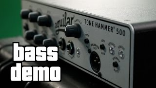 Aguilar Tone Hammer 500 Demo