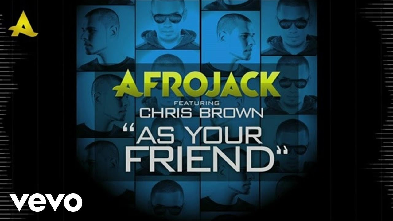 afrojack-as-your-friend-lyric-video-ft-chris-brown-afrojackvevo