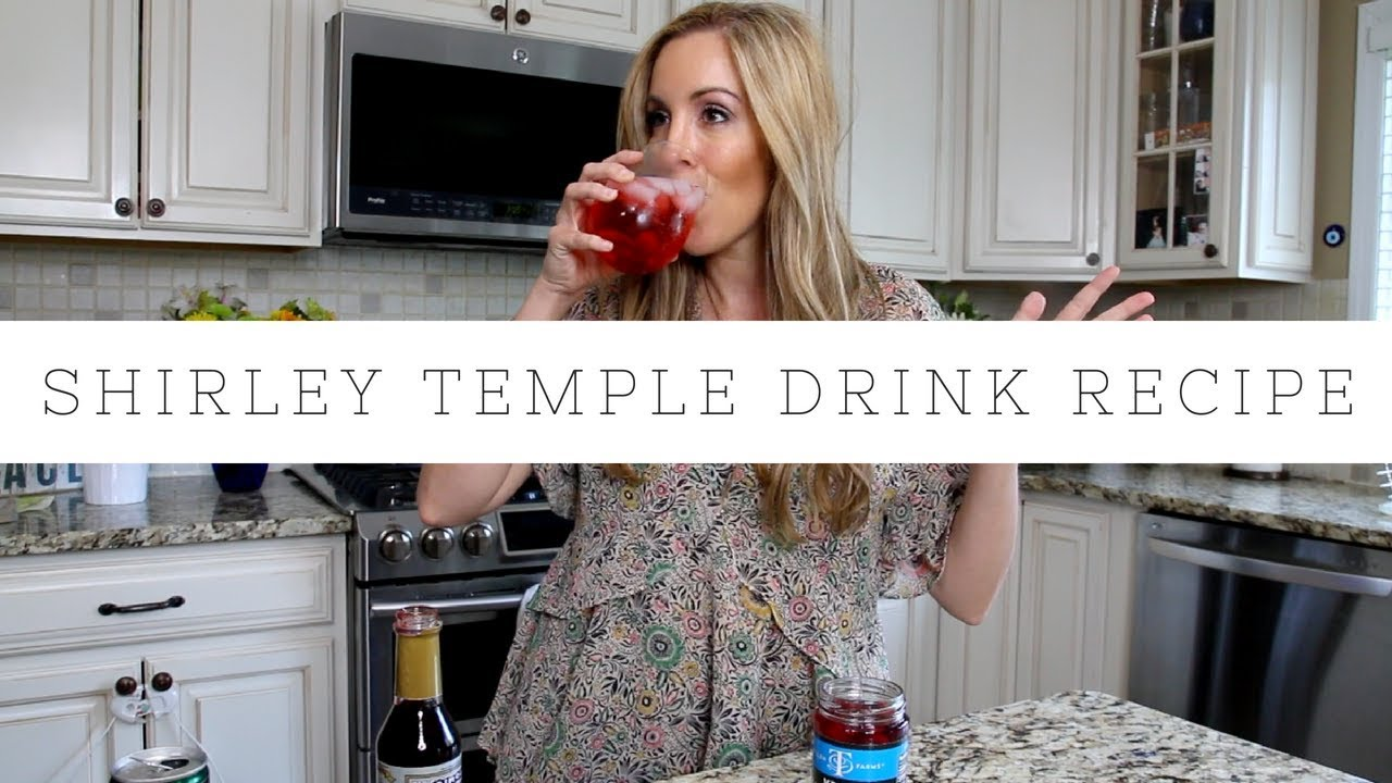 How To Make The Shirley Temple Drink Recipe For Kids