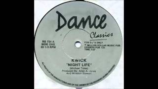 "Kwick - ""Night Life"""