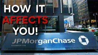 How JPMorgan Chase Raising Borrowing Standards Affects You!
