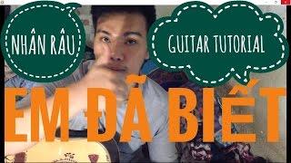 [Guitar]Hướng dẫn: Em Đã Biết - Suni Hạ Linh ft R.Tee