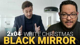 BLACK MIRROR 2x04 - White Christmas | Netflix | Crítica