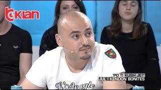 """Zone e lire - Julian Dedja - """"Po ti kush je""""? Jul i kendon Bonites! (22 mars 2019) thumbnail"""