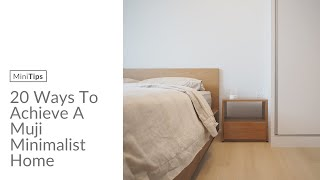 20 Ways To Achieve A Muji Minimalist Home